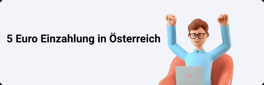 5 Euro Einzahlung in Österreich