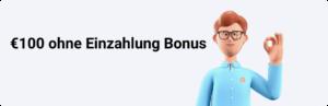 €100 ohne Einzahlung Bonus-min