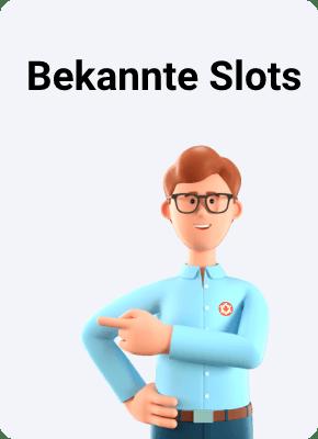 Bekannte Slots