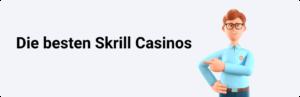 Die besten Skrill Casinos