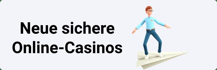 Neue sichere Online-Casinos