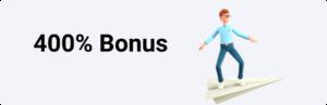 400% Bonus